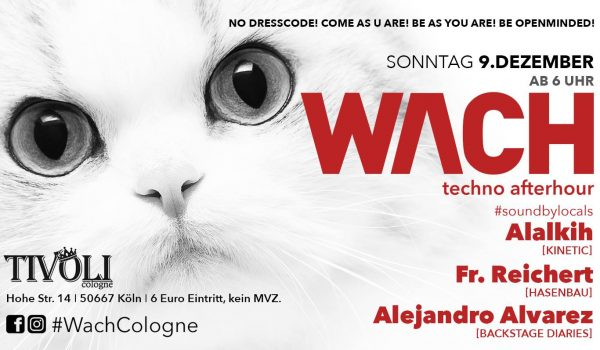 WACH Cologne Techno Afterhour Vol.2